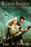 Blood Sword (First Civilization's Legacy, #2) (eBook, ePUB)