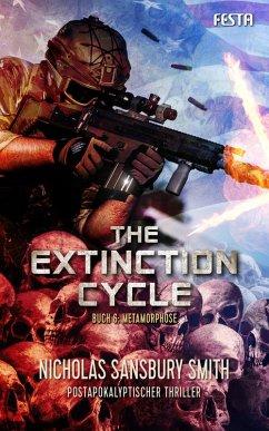 The Extinction Cycle - Buch 6: Metamorphose (eBook, ePUB)
