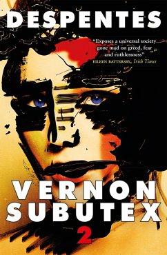 Vernon Subutex Two (eBook, ePUB) - Despentes, Virginie
