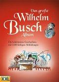 Das große Wilhelm Busch Album