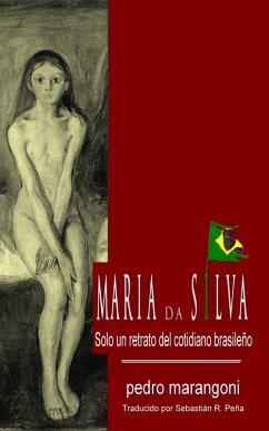 María da Silva, solo un retrato del cotidiano brasileño (eBook, ePUB)