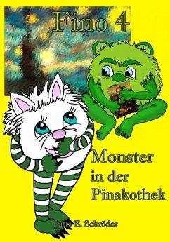 Fino 4 - Monster in der Pinakothek (eBook, ePUB) - Schröder, Jutta E.