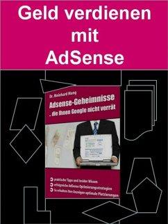 Geld verdienen mit AdSense (eBook, ePUB)