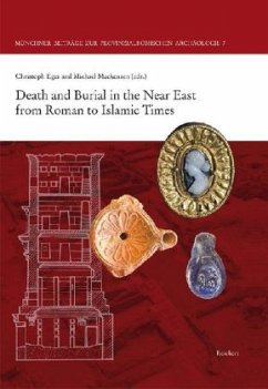 Death and Burial in the Near East from Roman to Islamic Times