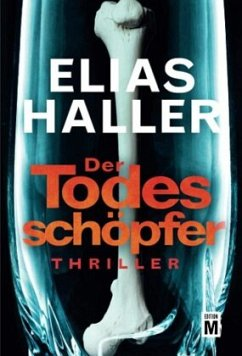 Der Todesschöpfer / Klara Frost Bd.2 - Haller, Elias