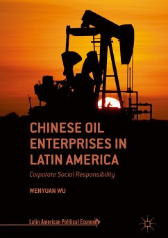 Chinese Oil Enterprises in Latin America (eBook, PDF) - Wu, Wenyuan