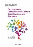 Das Lernen von Lehrerinnen und Lehrern, Organisationen und Systemen