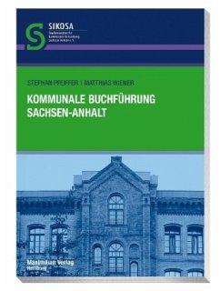 Kommunale Buchführung Sachsen-Anhalt - Pfeiffer, Stefan; Wiener, Matthias