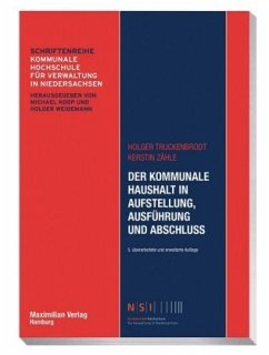 Der kommunale Haushalt in Aufstellung, Ausführung und Abschluss - Truckenbrodt, Holger; Zähle, Kerstin