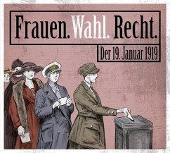Frauen. Wahl. Recht., 1 Audio-CD