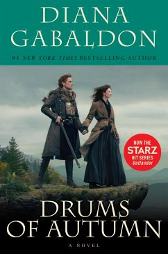 Drums of Autumn (Starz Tie-in Edition) - Gabaldon, Diana