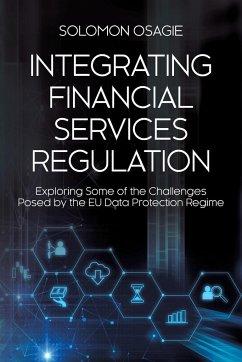 Integrating Financial Services Regulation