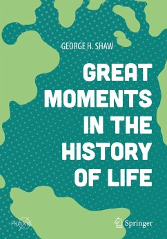 Great Moments in the History of Life - Shaw, George H.