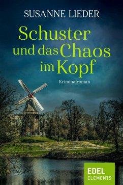 Schuster und das Chaos im Kopf (eBook, ePUB)