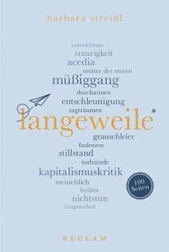 Langeweile. 100 Seiten (eBook, ePUB) - Streidl, Barbara
