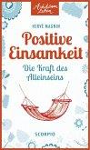 Positive Einsamkeit (eBook, ePUB)