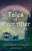 Tales of Ever After (Fellowship of Fantasy) (eBook, ePUB)