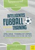 Intelligentes Fußballtraining (eBook, ePUB)