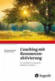 Coaching mit Ressourcenaktivierung (eBook, ePUB)
