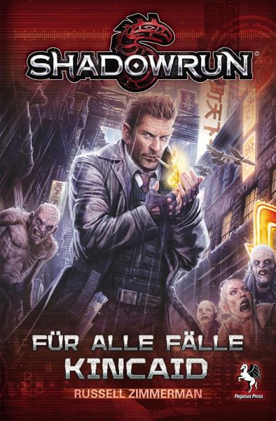 Shadowrun: Für alle Fälle Kincaid (eBook, ePUB) - Zimmerman, Russel