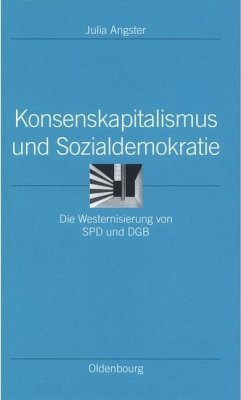 Konsenskapitalismus und Sozialdemokratie (eBook, PDF) - Angster, Julia