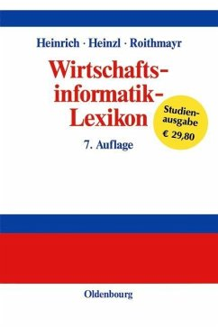 Wirtschaftsinformatik-Lexikon (eBook, PDF) - Heinrich, Lutz J.; Heinzl, Armin; Roithmayr, Friedrich