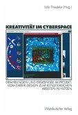 Kreativität im Cyberspace (eBook, PDF)