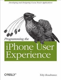 Programming the iPhone User Experience (eBook, PDF) - Boudreaux, Toby