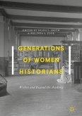 Generations of Women Historians (eBook, PDF)