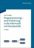 Programmierung - eine Einführung in die Informatik mit Standard ML (eBook, PDF)
