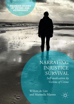Narrating Injustice Survival (eBook, PDF) - De Lint, Willem; Marmo, Marinella