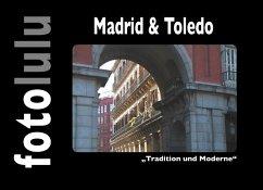 Madrid & Toledo