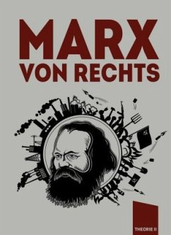 Marx von rechts - Kaiser, Benedikt; Benoist, Alain de; Fusaro, Diego