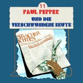 Paul Pepper, Folge 11: Paul Pepper und die verschwundene Beute (MP3-Download)