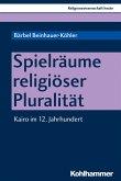 Spielräume religiöser Pluralität (eBook, PDF)