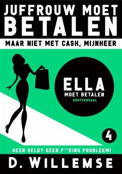 Ella Moet Betalen (eBook, ePUB)