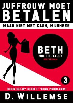 Beth Moet Betalen (eBook, ePUB)