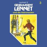 Geheimagent Lennet, Folge 3: Geheimagent Lennet und die Astronauten (MP3-Download)