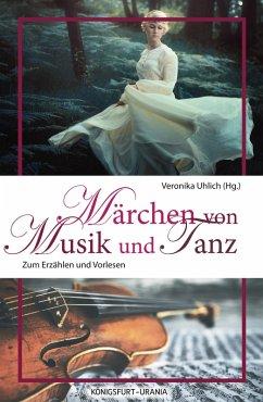 Märchen von Musik und Tanz (eBook, PDF)