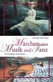 Märchen von Musik und Tanz (eBook, ePUB)