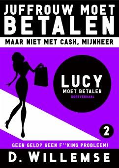 Lucy Moet Betalen (eBook, ePUB)