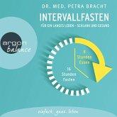Intervallfasten - Für ein langes Leben - schlank und gesund (Gekürzte Lesung) (MP3-Download)