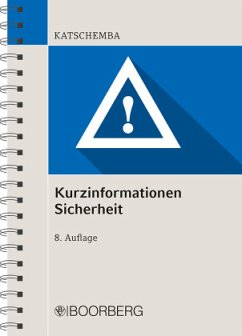 Kurzinformationen Sicherheit - Kurzinformationen Sicherheit