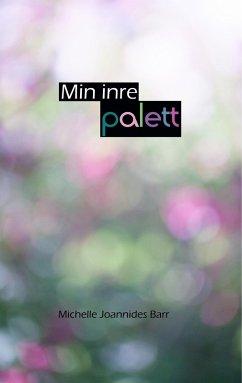 Min inre palett (eBook, ePUB)