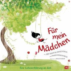 Für mein Mädchen (eBook, ePUB) - Krouse Rosenthal, Amy; Rosenthal, Paris