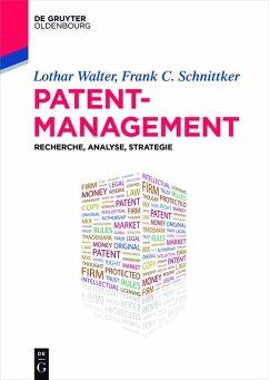 Patentmanagement (eBook, PDF) - Walter, Lothar; Schnittker, Frank C.