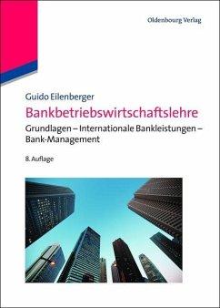 Bankbetriebswirtschaftslehre (eBook, PDF) - Eilenberger, Guido