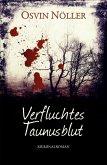 Verfluchtes Taunusblut (eBook, ePUB)