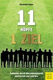 11 Köpfe - 1 Ziel (eBook, ePUB)