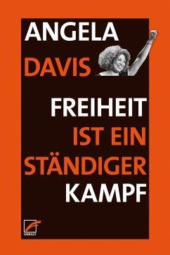 Freiheit ist ein ständiger Kampf (eBook, ePUB) - Davis, Angela Y.